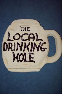 Local drinking hole $25